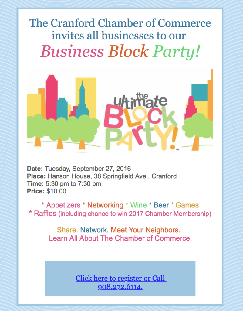 The Cranford Chamber of Commerce invites all businesses to our  Business Block Party! @ Hanson House | Cranford | New Jersey | United States